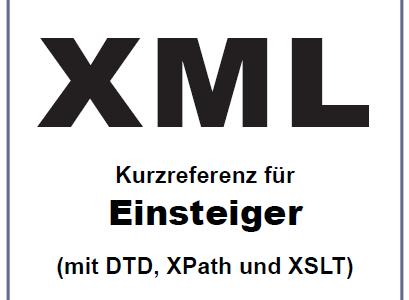 Neue Ausgabe XML-Kurzreferenz für Einsteiger