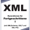XML-Kurzreferenz für Fortgeschrittene I & II