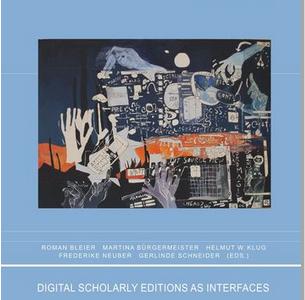 """Digital Scholarly Editions as Interfaces"" erschienen"